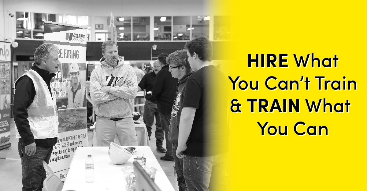 Hire What You Can't Train & Train What You Can